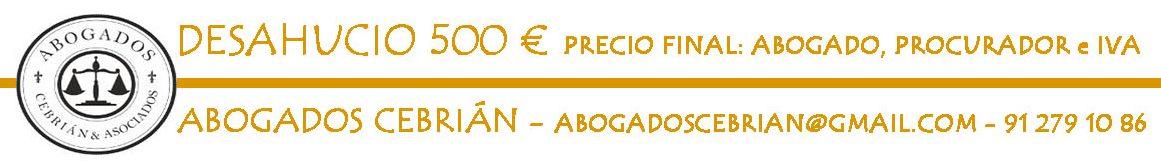 Abogados DESAHUCIO EXPRESS MADRID: 500 €